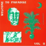 Welcome To Paradise: Italian Dream House 1989-93 Vol 2