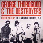 Boogie Chillin': The El Mocambo Broadcast 1978