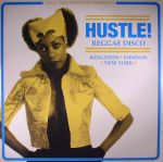 VARIOUS - Hustle! Reggae Disco: Kingston London New York