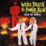 White Death To Power Alan