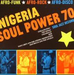 Nigeria Soul Power 70 (Record Store Day 2017)