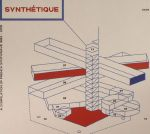 Synthetique: A Compilation Of French Synthwave 1982-2016