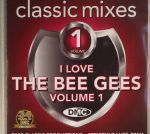 I Love The Bee Gees Volume 1 (Strictly DJ Only)