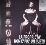 La Proprieta Non E Piu Un Furto (Soundtrack) (reissue)
