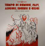 Tempo Di Demono Papi Angioli Incensi E Cilici (reissue)