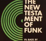 The New Testament Of Funk Vol 6: Back By Dope Demand