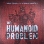 The Humanoid Problem