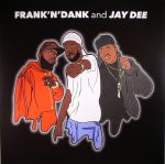 Frank 'N' Dank & Jay Dee EP (Record Store Day 2017)