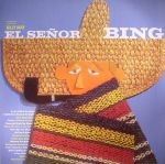 El Senor Bing (reissue)