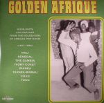 Golden Afrique: Highlights & Rarities From The Golden Era Of African Pop Music (1971-1983)