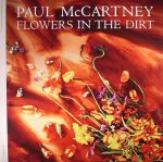 Flowers In The Dirt (remastered)