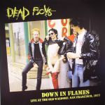 Down In Flames: Live At The Old Waldorf San Francisco 1977