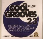 Cool Grooves 23: The Best In Future Urban R&B Slowjams Funk & Soul Cutz! (Strictly DJ Only)