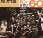 The Last Call: Lost Jazz Files 1962-1963