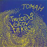 TWICE & VOLCOV - Takes Tomah