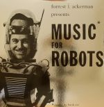 Music For Robots (reissue)