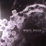 Minute Bodies: The Intimate World Of F Percy Smith (Soundtrack) (Deluxe Edition)