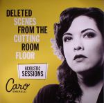 Deleted Scenes From The Cutting Room Floor: Acoustic Sessions