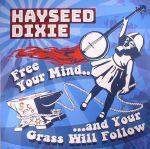 Free Your Mind & Your Grass Will Follow (Record Store Day 2017)