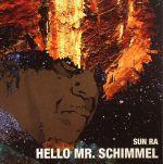 Hello Mr Schimmel (Record Store Day 2017)