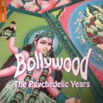 The Rough Guide To Bollywood: The Psychedelic Years (Record Store Day 2017)