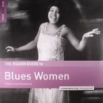 The Rough Guide To Blues Women (remastered)