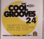 Cool Grooves 24: The Best In Future Urban, R&B, Slowjams, Funk & Soul Cutz! (Strictly DJ Only)