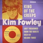 King Of The Creeps: Lost Treasures From The Vaults 1959-69 Volume Three