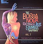 The Bossa Nova Exciting Jazz Samba Rhythms Volume 1