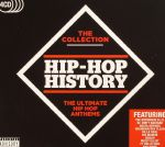 Hip Hop History: The Collection