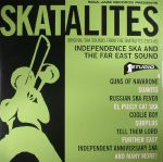 Original Ska Sounds From The Skatalites 1963-65: Independence Ska & The Far East Sound