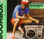 Boombox 2: Early Independent Hip Hop Electro & Disco Rap 1979-83