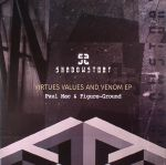 Virtues Values & Venom EP