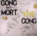 Gong Est Mort Vive Gong (reissue)