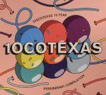 10cotexas: Discotexas 10 Year Anniversary Compilation