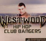 Westwood: Hip Hop Club Bangers