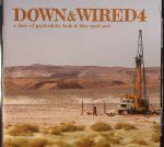 Best Of Down & Wired 3 & 4: A Dose Of Psychedelic Funk & Blue Eyed Soul