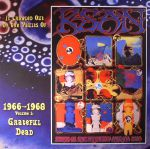 It Crawled Out Of The Vaults Of KSAN 1966-1968 Volume 1: Live At The Fillmore Auditorium 11/19/66