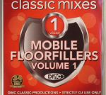 Classic Mixes: Mobile Floorfillers Volume 1 (Strictly DJ Only)