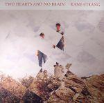 Two Hearts & No Brain