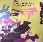 Moor X Jewelry: Crime Waves