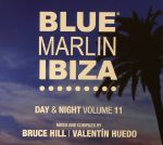 Blue Marlin Ibiza: Day & Night Volume 11