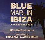 Blue Marlin Ibiza: Day & Night Volume 11
