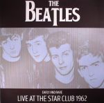 Early & Rare: Live At The Star Club 1962