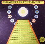 Galactic Supermarket (reissue)