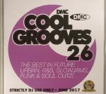 Cool Grooves 26: The Best In Future Urban, R&B, Slowjams, Funk & Soul Cutz! (Strictly DJ Only)