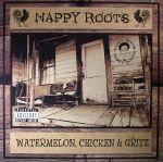Watermelon Chicken & Gritz (reissue)