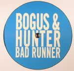 BOGUS & HUNTER - Bad Runner