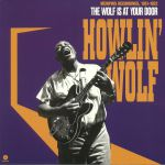 The Wolf Is At Your Door: Memphis Recordings 1951-1952