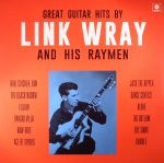 Great Guitar Hits By Link Wray & his Raymen